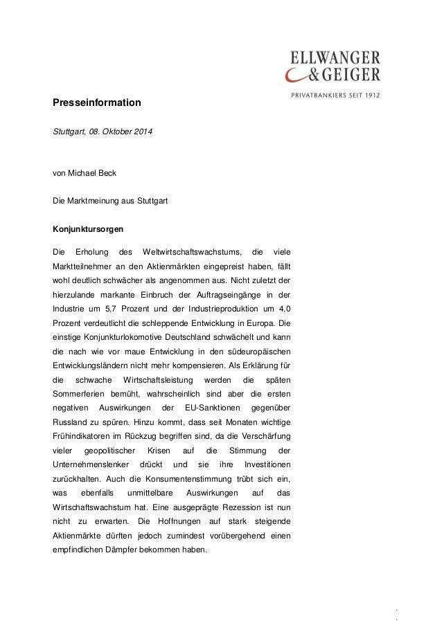 Presseinformation  .  .  .  Stuttgart, 08. Oktober 2014  von Michael Beck  Die Marktmeinung aus Stuttgart  Konjunktursorge...