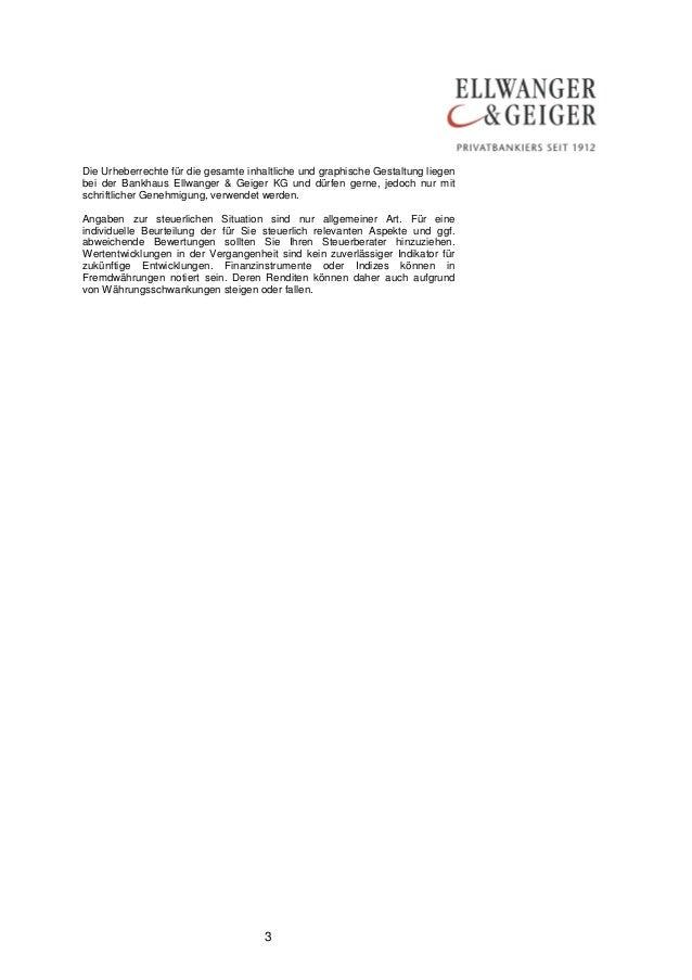 Die Urheberrechte für die gesamte inhaltliche und graphische Gestaltung liegen  bei der Bankhaus Ellwanger & Geiger KG und...