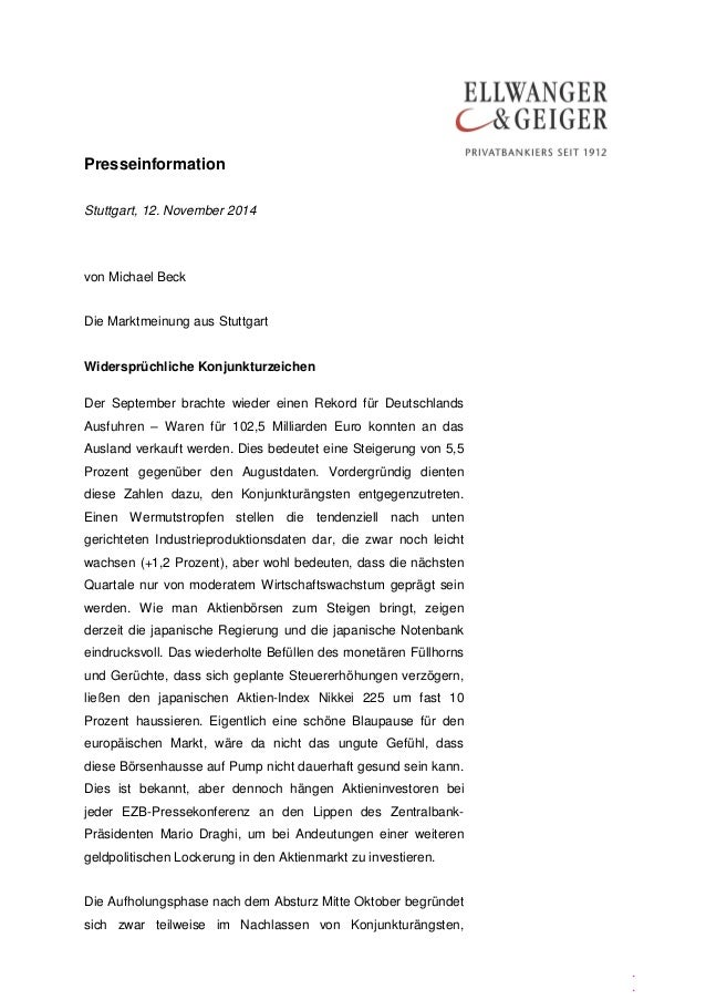 Presseinformation  .  .  .  Stuttgart, 12. November 2014  von Michael Beck  Die Marktmeinung aus Stuttgart  Widersprüchlic...
