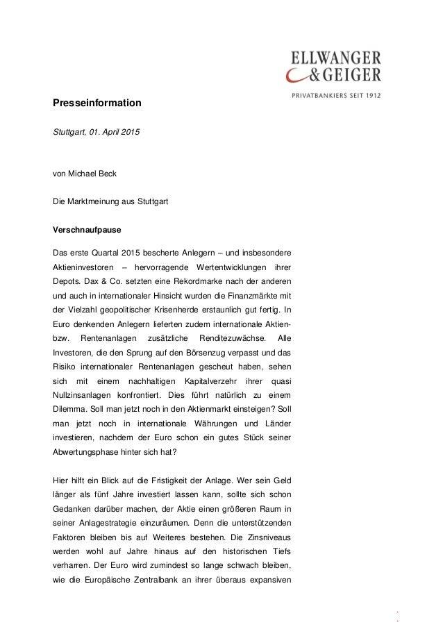 Presseinformation . . Stuttgart, 01. April 2015 von Michael Beck Die Marktmeinung aus Stuttgart Verschnaufpause Das erste ...