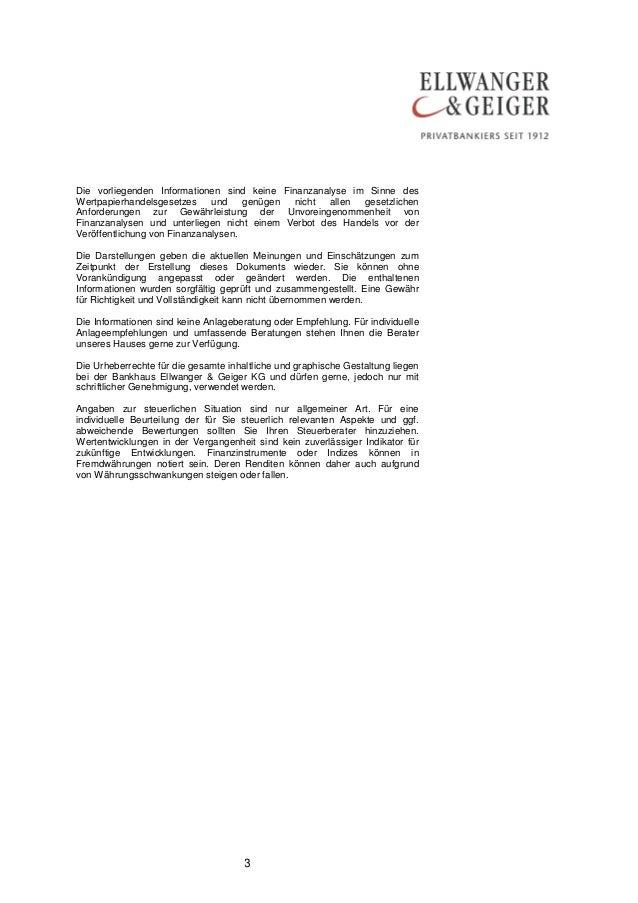 3 Die vorliegenden Informationen sind keine Finanzanalyse im Sinne des Wertpapierhandelsgesetzes und genügen nicht allen g...