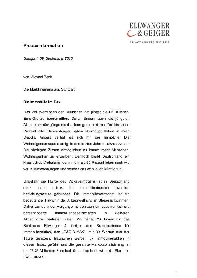 Presseinformation . . Stuttgart, 09. September 2015 von Michael Beck Die Marktmeinung aus Stuttgart Die Immobilie im Dax D...