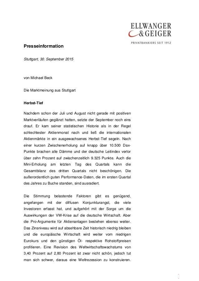 Presseinformation . . Stuttgart, 30. September 2015 von Michael Beck Die Marktmeinung aus Stuttgart Herbst-Tief Nachdem sc...