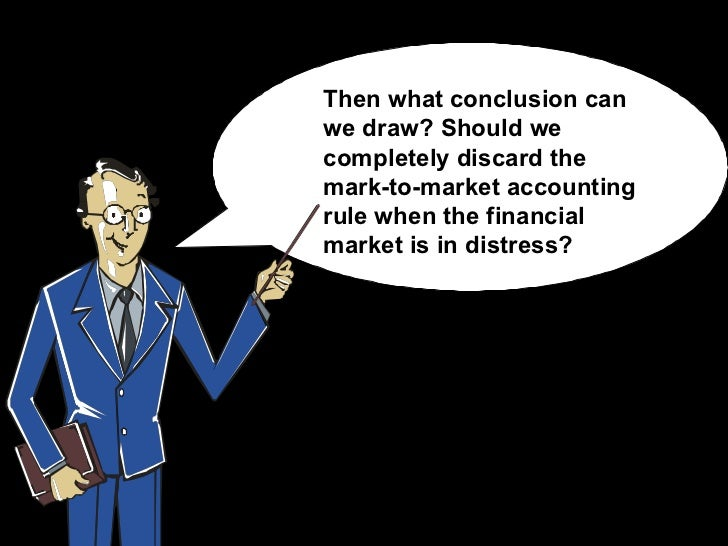 mark to market accounting Marking to market refers to the daily settling of gains and losses due to  in  accounting, marked-to-market refers to recording the value of an.