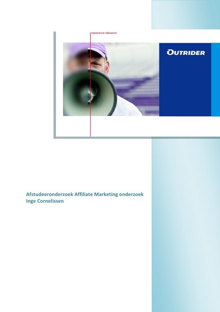 Afstudeeronderzoek Affiliate Marketing onderzoek Inge Cornelissen                                                        1