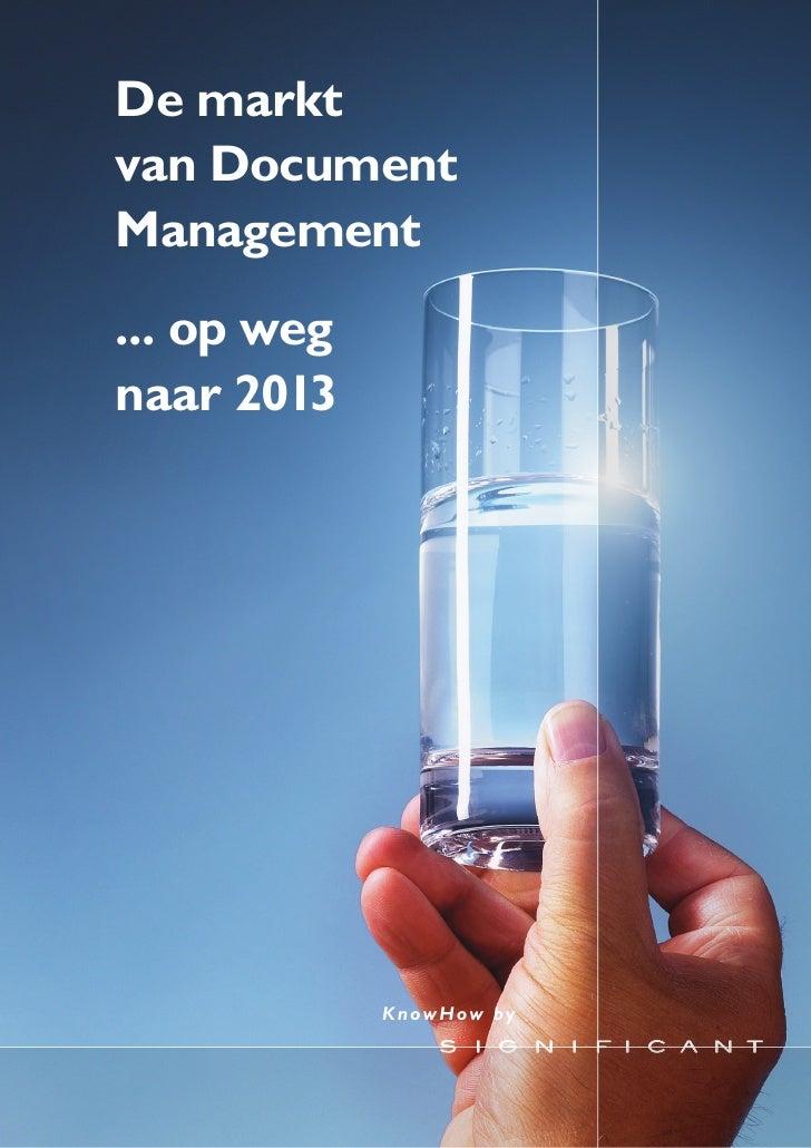 De markt van Document Management ... op weg naar 2013                  K nowHow by