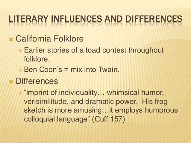 the notorious jumping frog of calaveras county humor The celebrated jumping frog of calaveras county-reserve question 1 the celebrated jumping frog of caleveras county highlights various aspects of the late 19th century american society and culture through the retelling of a tall tale.