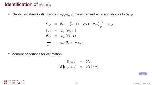 Identification of Y ; N  Introduce deterministic trends in Y ;N;, measurement error and shocks to SL; SL;t = N;t + [Y;t (1...