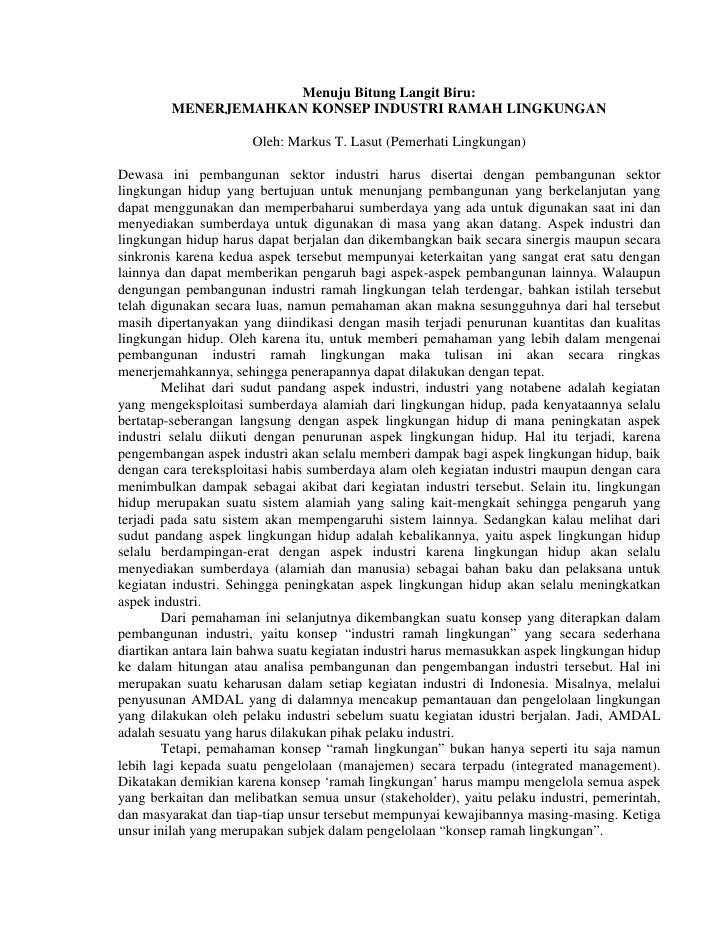 Menuju Bitung Langit Biru:          MENERJEMAHKAN KONSEP INDUSTRI RAMAH LINGKUNGAN                        Oleh: Markus T. ...