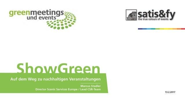 Nachhaltige Veranstaltungstechnik heißt mehr Qualität - anhand von praktischen Beispielen den Mehrwert von Nachhaltigkeit ...