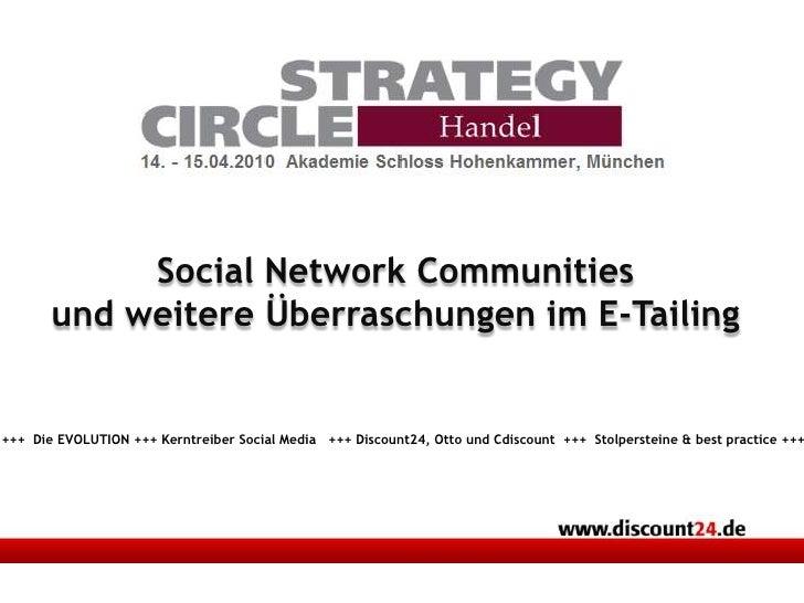 Social Network Communities <br />und weitere Überraschungen im E-Tailing<br />+++  Die EVOLUTION +++ Kerntreiber Social Me...