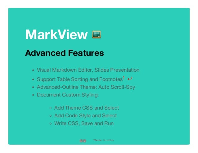 MarkView   Advanced  Features Visual Markdown Editor, Slides Presentation Support Table Sorting and Footnotes1 ↩ Advanced-...
