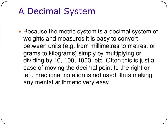 advantages of metric system