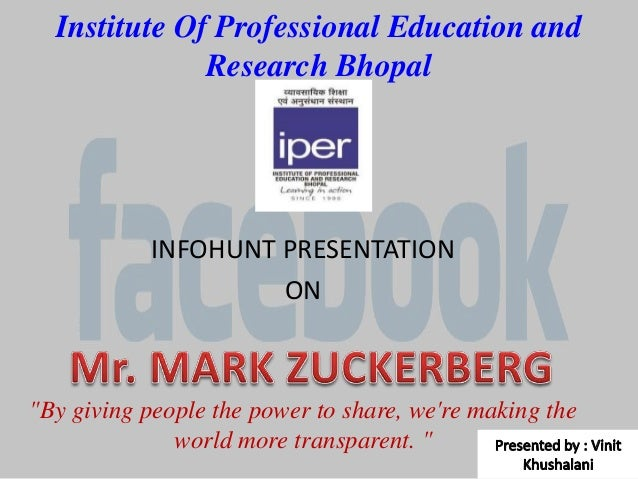 Institute Of Professional Education and              Research Bhopal            INFOHUNT PRESENTATION                     ...