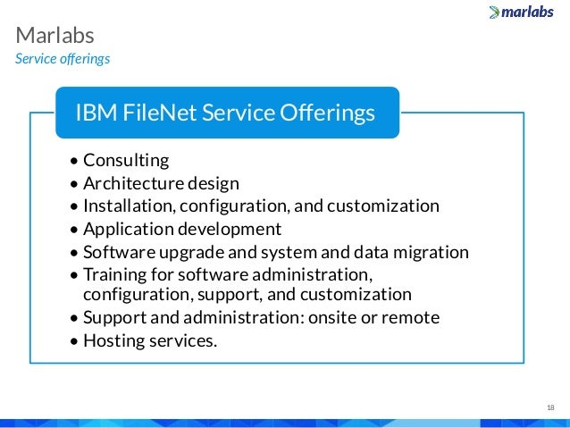 Service offerings Marlabs 18 • Consulting • Architecture design • Installation, configuration, and customization • Applica...