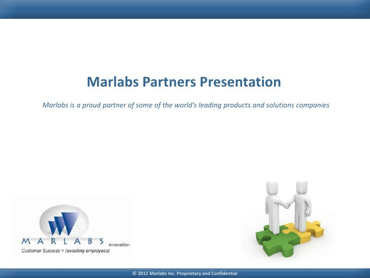 Marlabs Partners Presentation<br />Marlabs is a proud partner of some of the world's leading products and solutions compan...