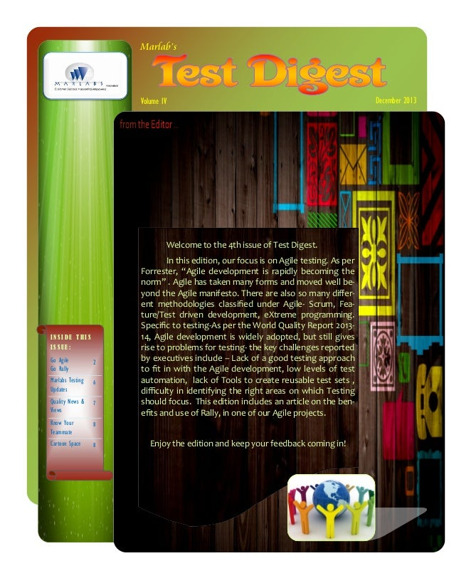 Marlab's  Volume IV  Welcome to the 4th issue of Test Digest.  INSIDE THIS ISSUE:  Go Agile Go Rally  2  Marlabs Testing U...
