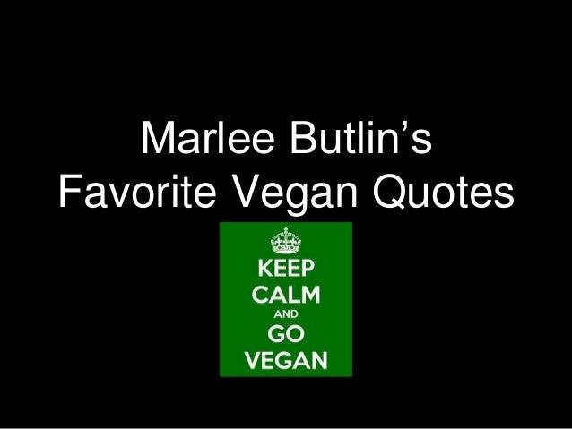 Vegan Quotes Gorgeous Marlee Butlin Top Vegan Quotes