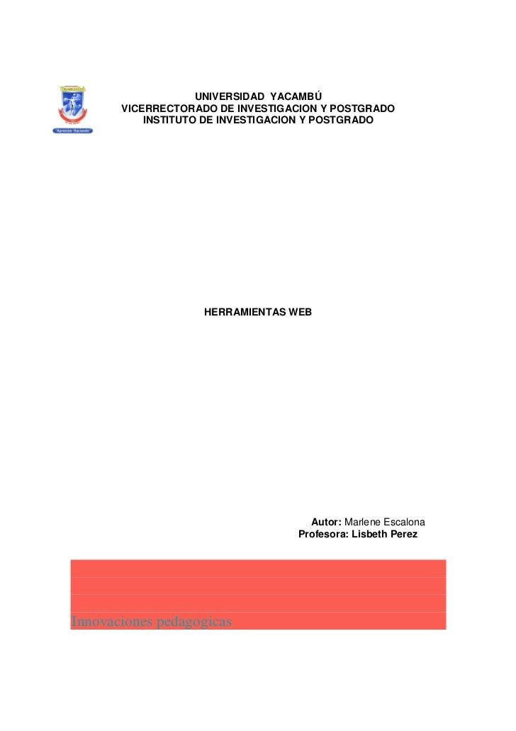 UNIVERSIDAD YACAMBÚ       VICERRECTORADO DE INVESTIGACION Y POSTGRADO           INSTITUTO DE INVESTIGACION Y POSTGRADO    ...