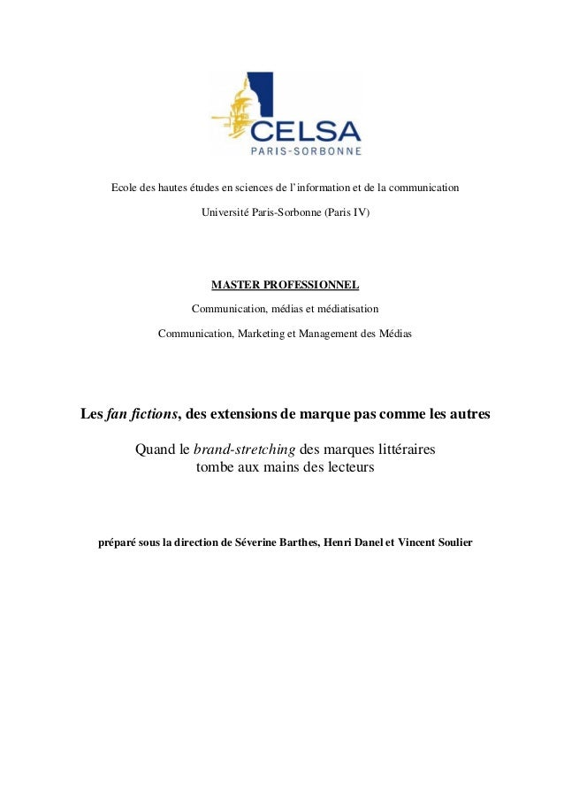 Ecole des hautes études en sciences de l'information et de la communication Université Paris-Sorbonne (Paris IV) MASTER PR...