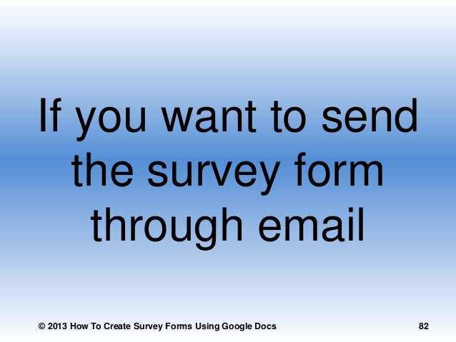how to create questionnaire in google docs