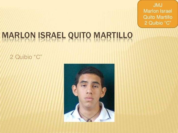 JMJ                               Marlon Israel                               Quito Martillo                              ...