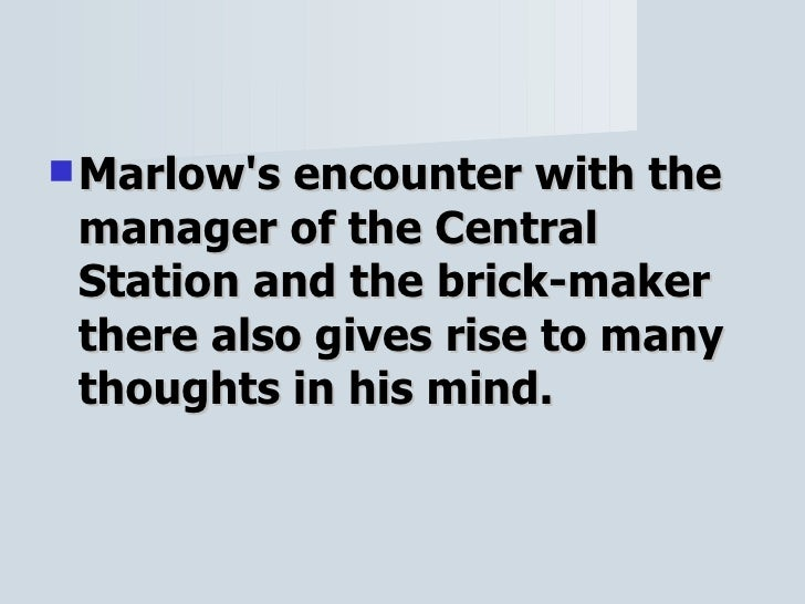 """marlow and kurtz's transformation as a Marlow's transformation in joseph conrad's heart of darkness after returning from a voyage in the congo of africa who is the hero, marlow or kurtz."