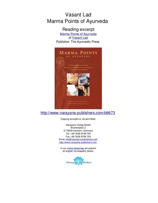 Vasant Lad Marma Points of Ayurveda Reading excerpt Marma Points of Ayurveda of Vasant Lad Publisher: The Ayurvedic Press ...