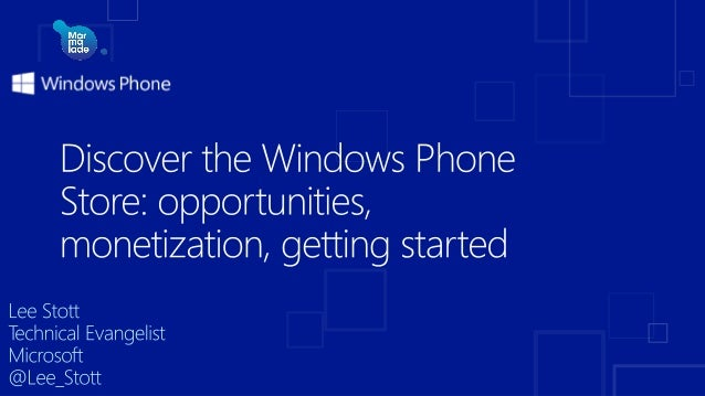 Windows Phone 8 Shared core with Windows 8 Common programming model Reusable code Native games http://dev.windowsphone.com