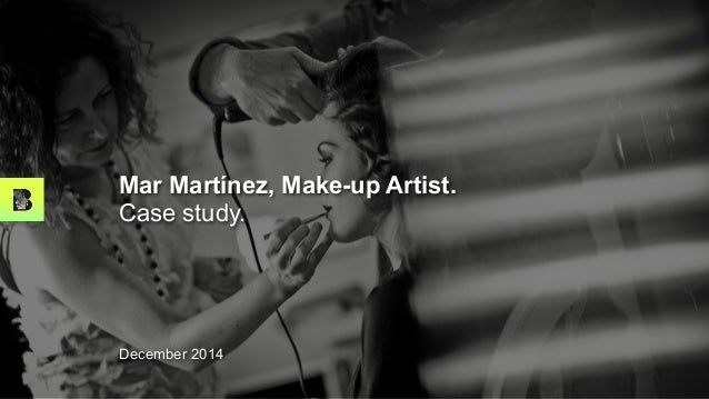 Mar Martínez, Make-up Artist. Case study. December 2014