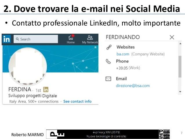Roberto MARMO 2. Dove trovare la e-mail nei Social Media 7 • Contatto professionale LinkedIn, molto importante
