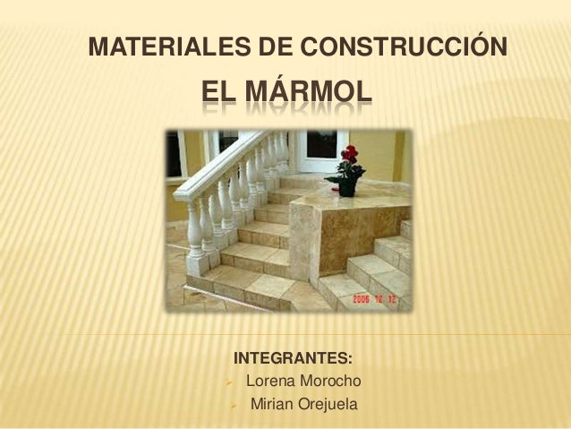 materiales de construcc n m rmol