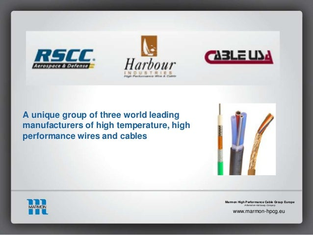 Marmon High Performance Cable Group Europe Overview