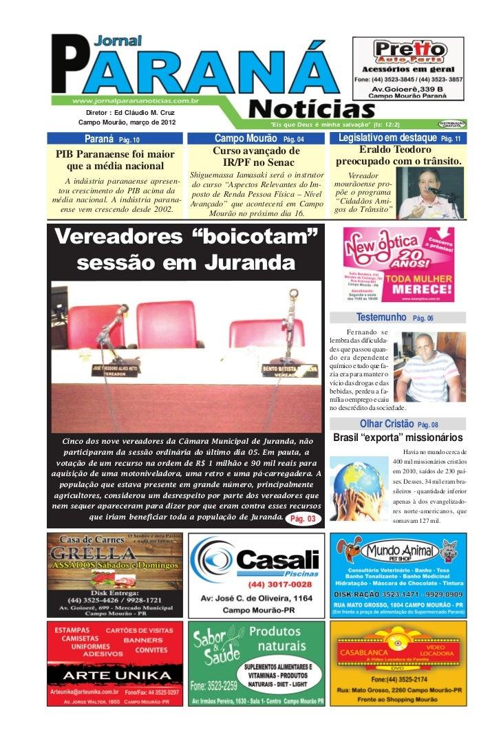 """Diretor : Ed Cláudio M. Cruz       Campo Mourão, março de 2012                            """"Eis que Deus é minha salvação"""" ..."""