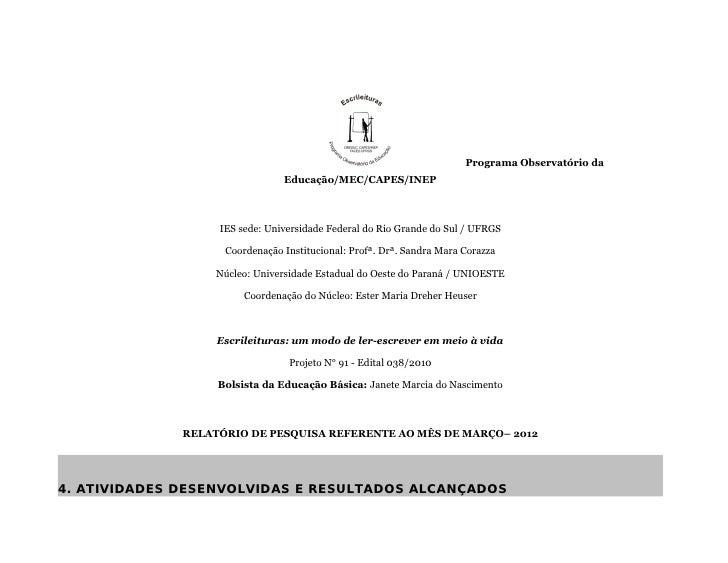 Programa Observatório da                                Educação/MEC/CAPES/INEP                   IES sede: Universidade F...