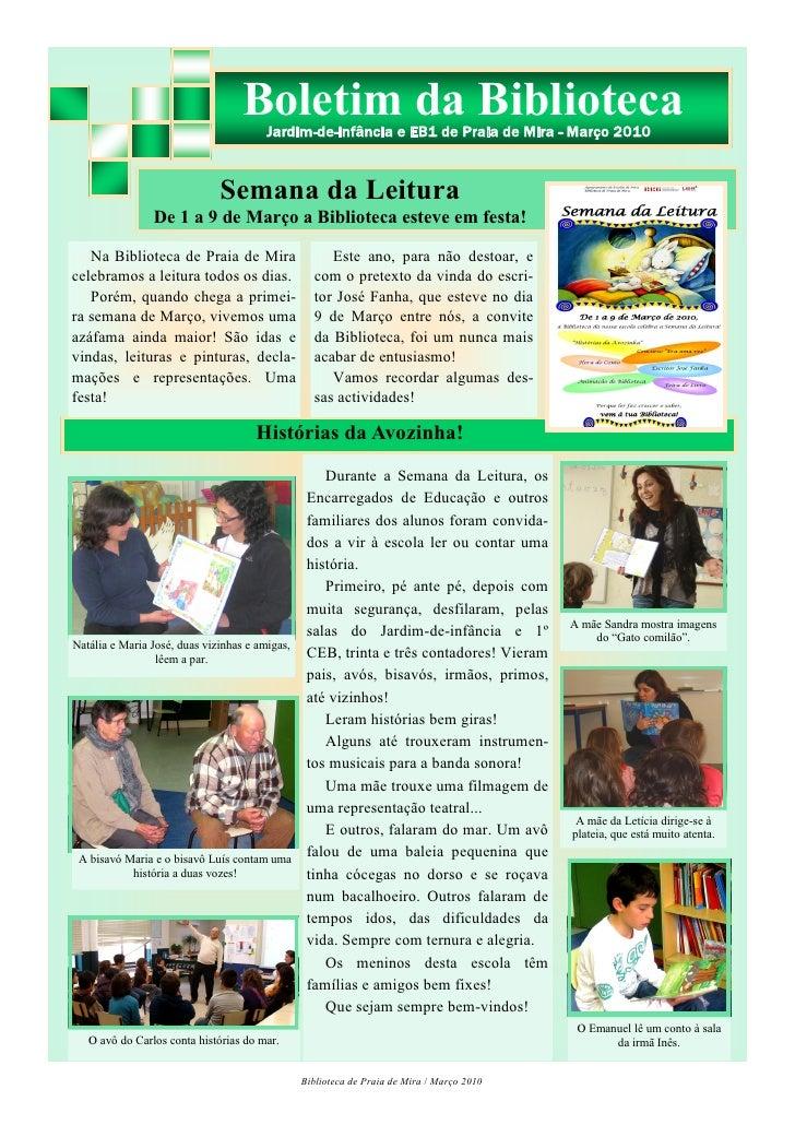 Boletim da Biblioteca                                        Jardim-de-infância e EB1 de Praia de Mira - Março 2010       ...