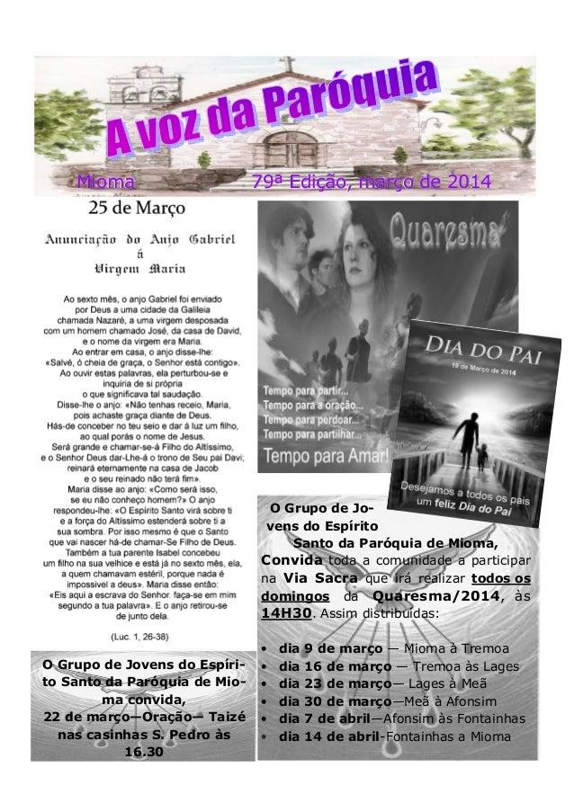 Mioma 79ª Edição, março de 2014Mioma 79ª Edição, março de 2014Mioma 79ª Edição, março de 2014 O Grupo de Jo- vens do Espír...