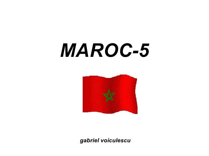 MAROC-5 gabriel voiculescu