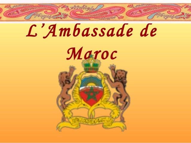 L'Ambassade de Maroc