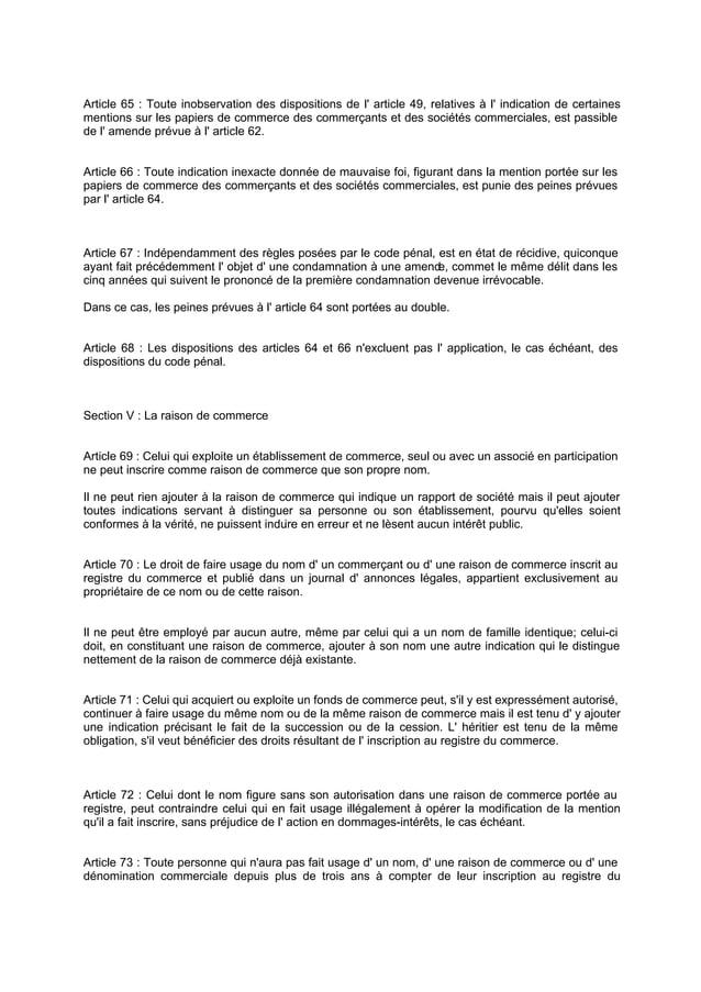 Article 65 : Toute inobservation des dispositions de l' article 49, relatives à l' indication de certaines mentions sur le...