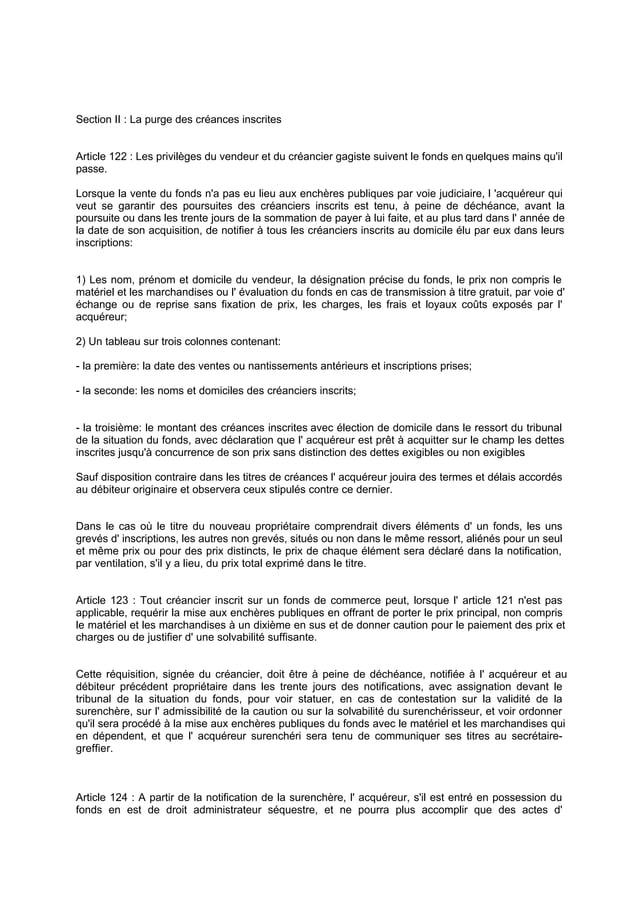 Section II : La purge des créances inscrites Article 122 : Les privilèges du vendeur et du créancier gagiste suivent le fo...