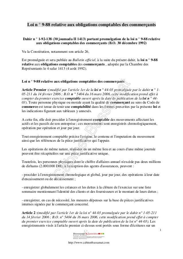 http://www.cabinetbassamat.com 1 Loi n ° 9-88 relative aux obligations comptables des commerçants Dahir n ° 1-92-138 (30 j...