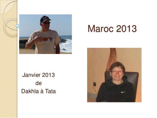 Maroc 2013 Janvier 2013 de Dakhla à Tata
