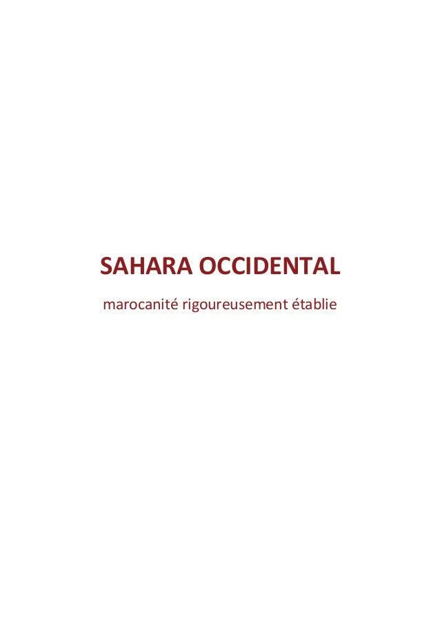SAHARA OCCIDENTAL marocanité rigoureusement établie