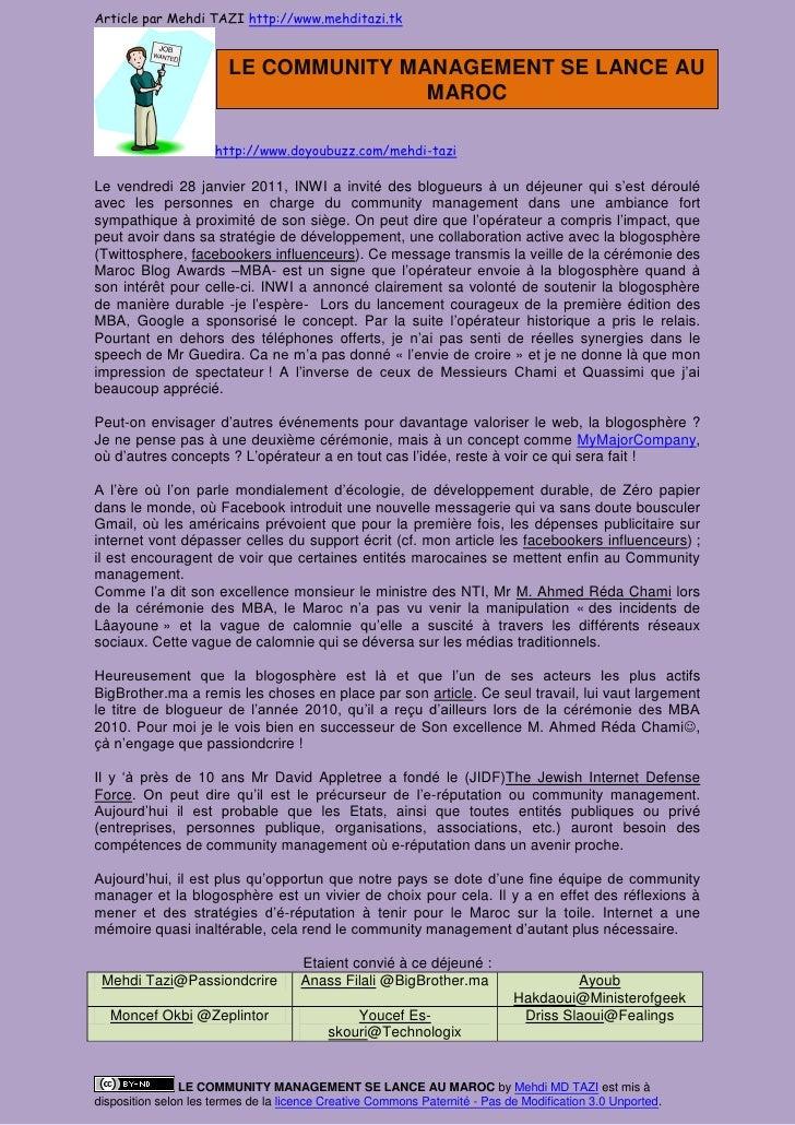 Article par Mehdi TAZI http://www.mehditazi.tk                        LE COMMUNITY MANAGEMENT SE LANCE AU                 ...