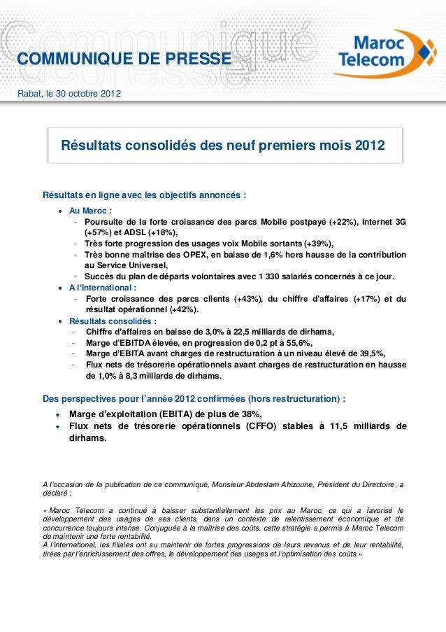 COMMUNIQUE DE PRESSERabat, le 30 octobre 2012           Résultats consolidés des neuf premiers mois 2012      Résultats en...
