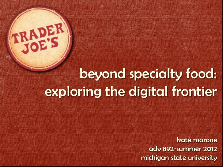 beyond specialty food:exploring the digital frontier                           kate marone                  adv 892-summer...