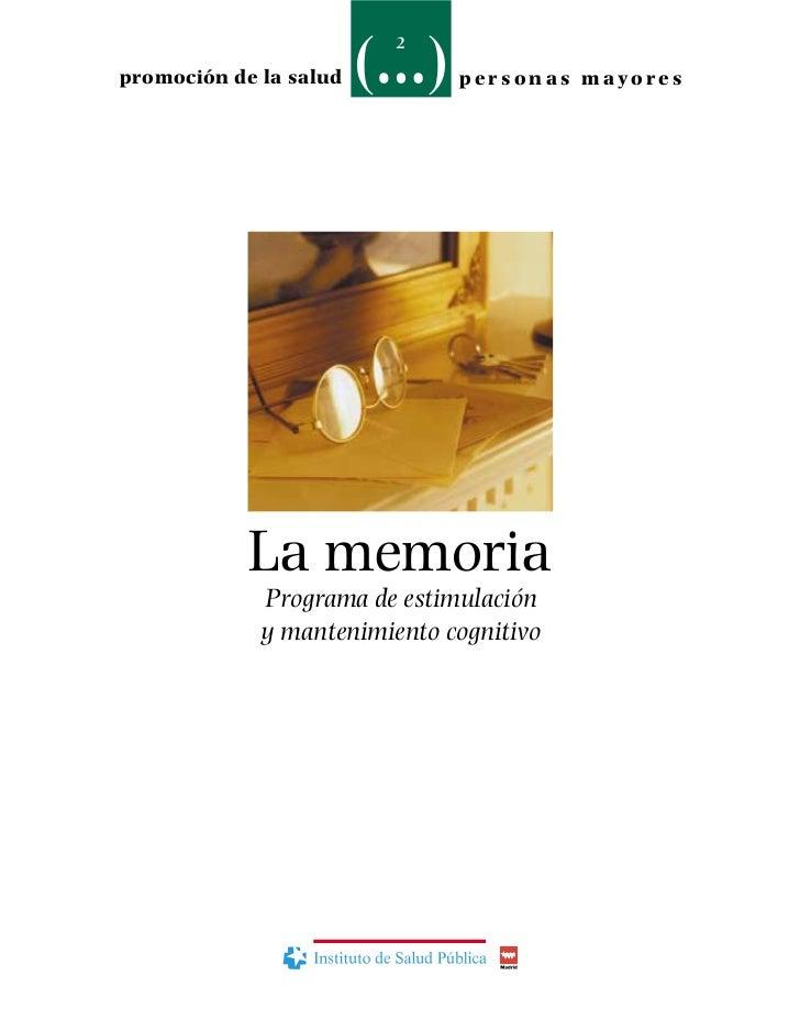 2promoción de la salud         per sonas mayores            La memoria             Programa de estimulación             y ...