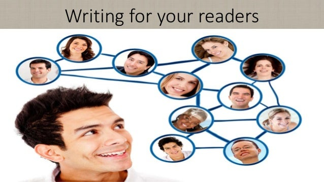 Writing for your readers