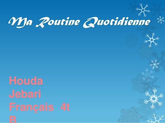 Ma Routine Quotidienne Houda Jebari Français 4t